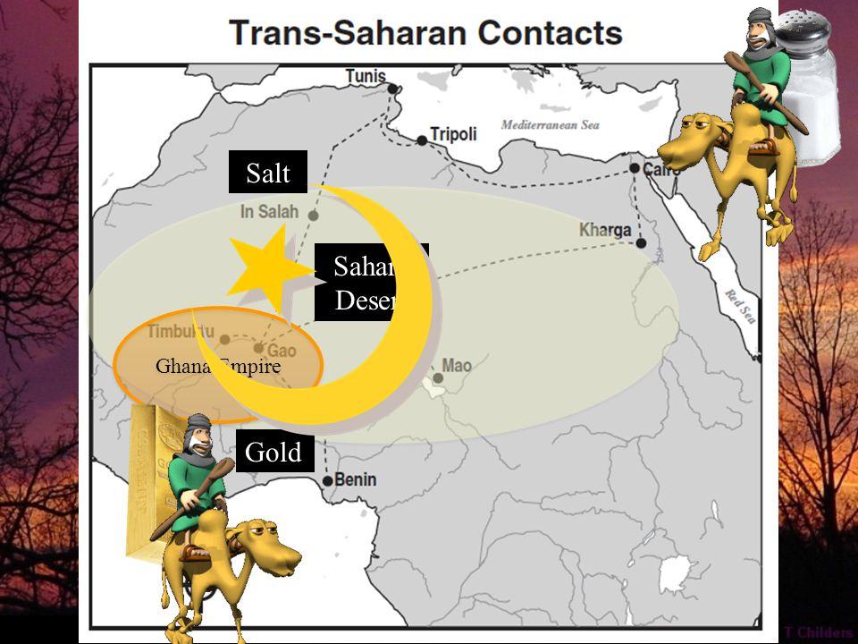 Gold Sahara Desert Salt Ghana Empire