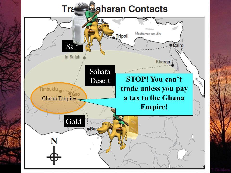 Gold Sahara Desert Salt Ghana Empire STOP.