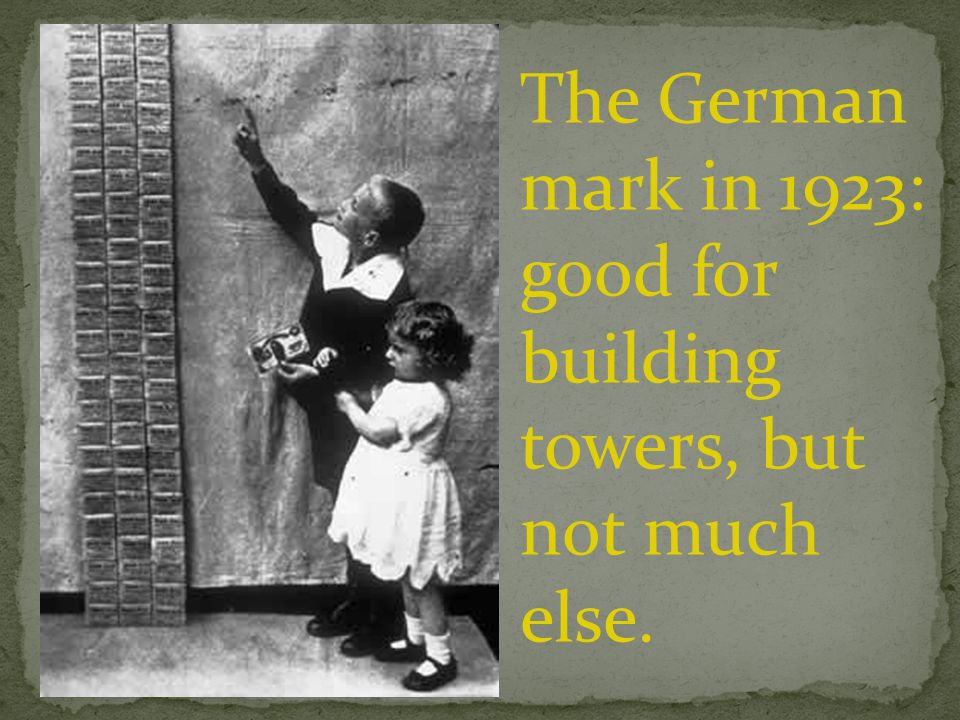 The German mark in 1923: good for building towers, but not much else.