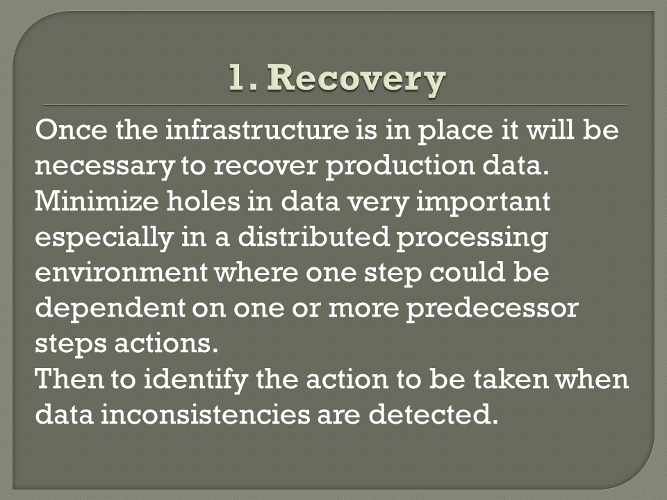Once the infrastructure is in place it will be necessary to recover production data.