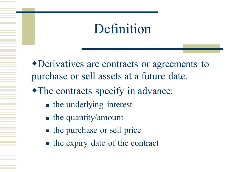 Why do they use derivatives.