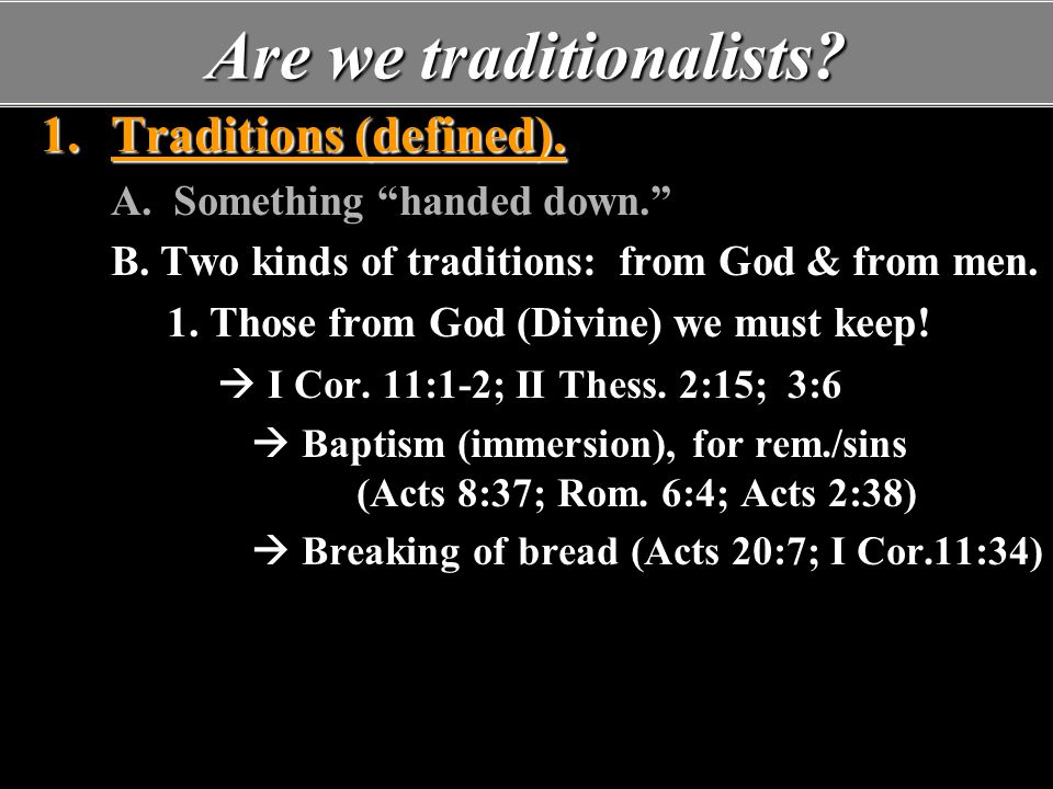 Are we traditionalists.5.