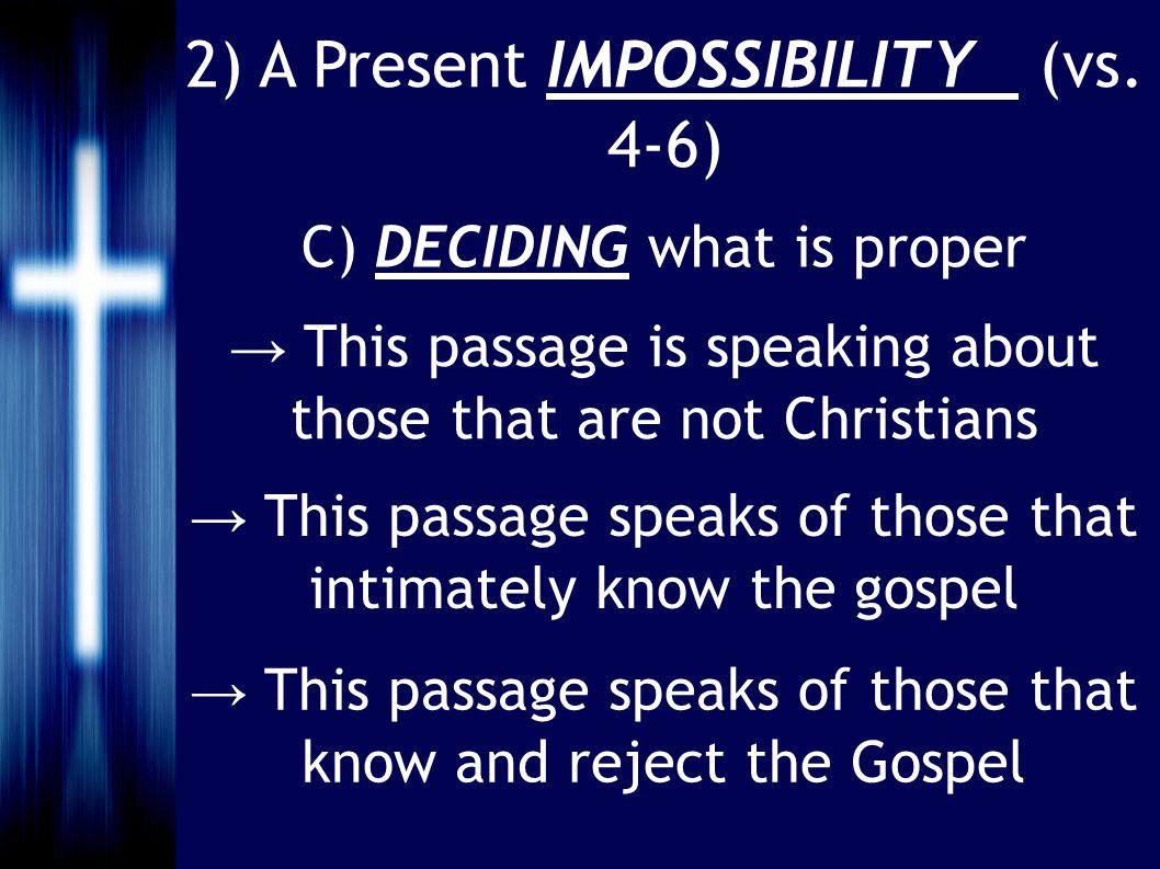 2) A Present IMPOSSIBILITY (vs.