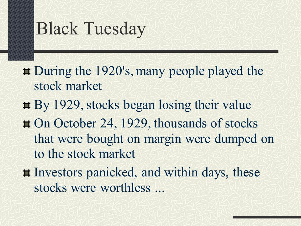 On Tuesday October 29, 1929, the stock market crashed – everyone had dumped their stocks At first, no one realized how serious this problem would be – even PM Mackenzie King thought that the economy would naturally correct itself