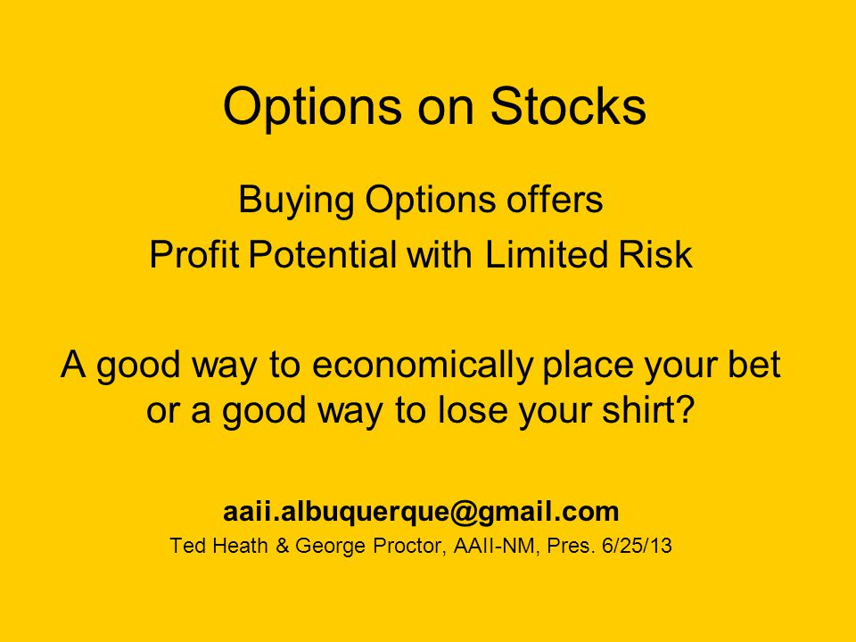 How are options priced Options prices (costs) are calculated using four elements: Strike Price Expiration date Stock Price Volatility