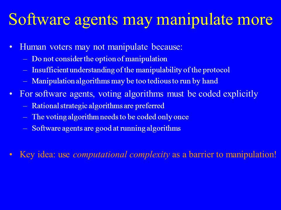 Overview Introduction Problem specification –Prior research –Small numbers of candidates –Coalitions and weights Deterministic voting protocols Randomized voting protocols Uncertainty about others' votes Conclusion