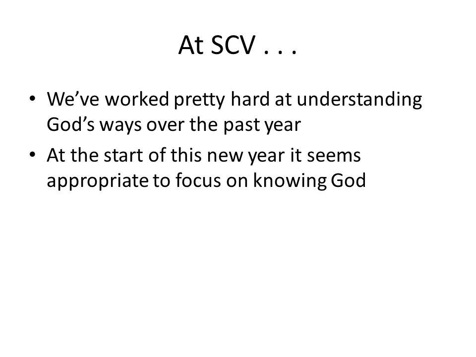 At SCV...
