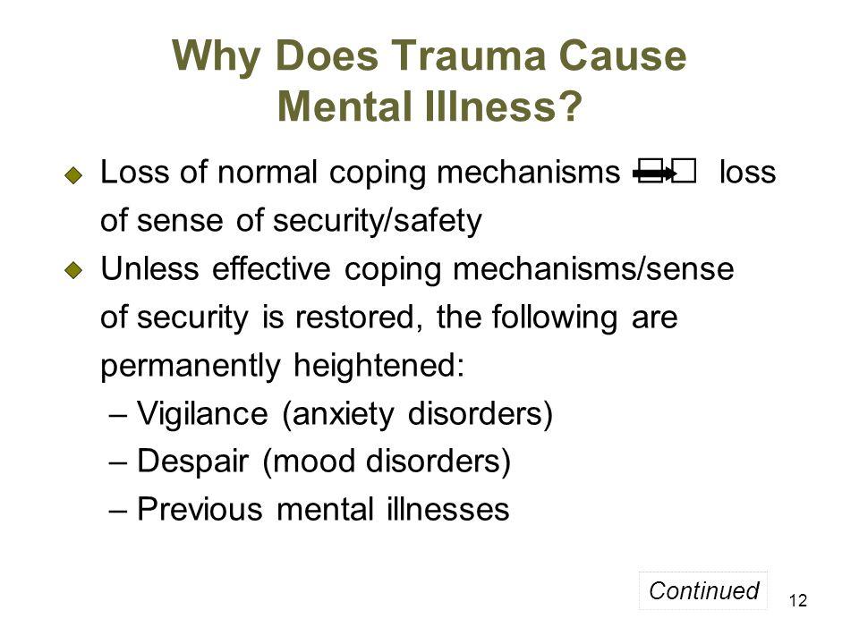 12 Why Does Trauma Cause Mental Illness.