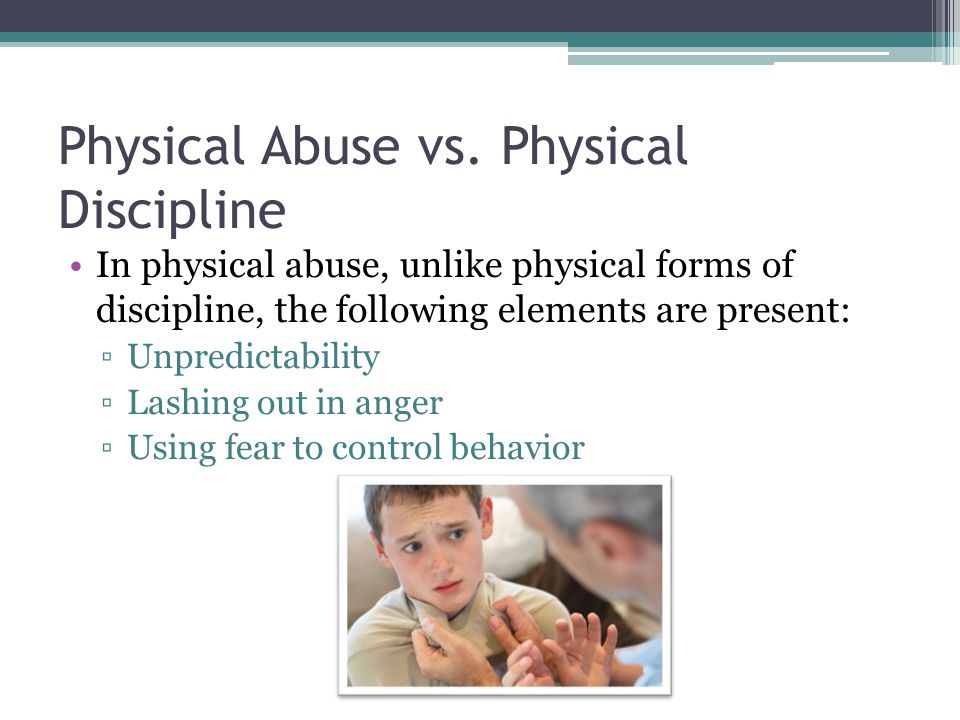 Physical Abuse vs.