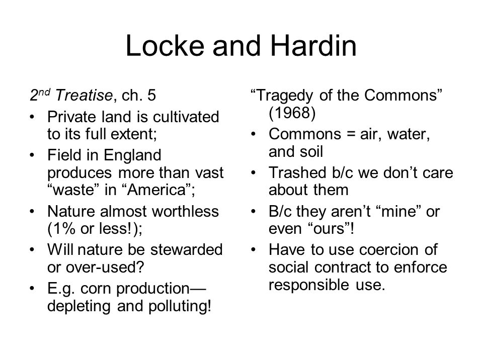 Locke and Hardin 2 nd Treatise, ch.