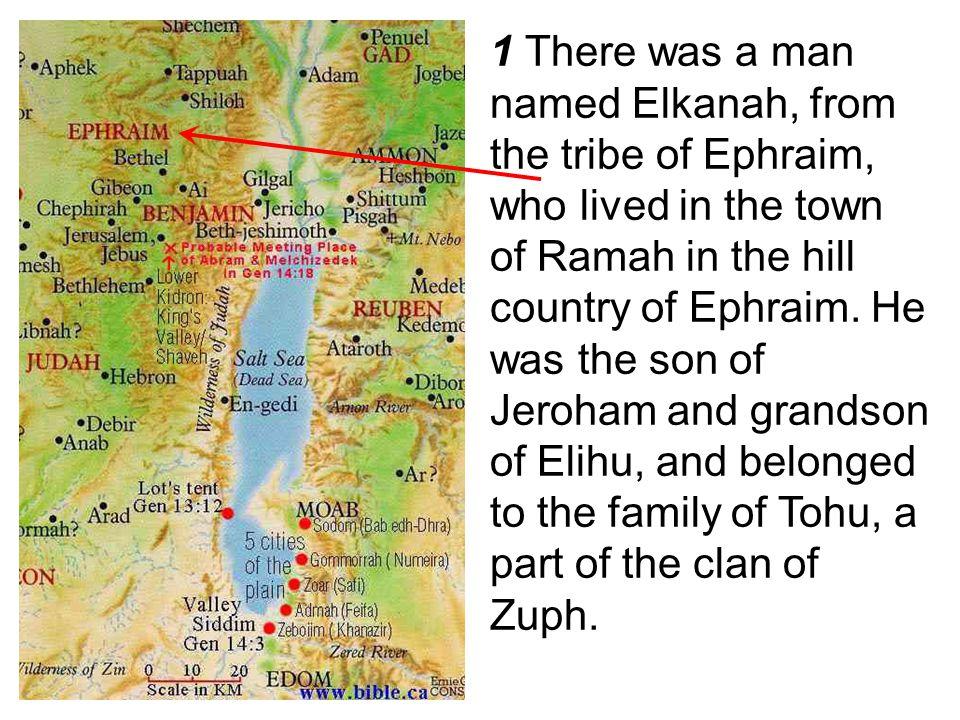 2 Elkanah had two wives, Hannah and Peninnah.Peninnah had children, but Hannah did not.
