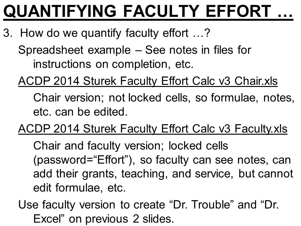 QUANTIFYING FACULTY EFFORT … 3.How do we quantify faculty effort ….