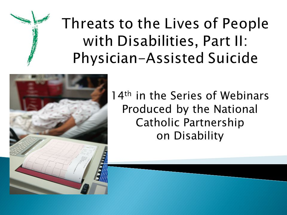 14 th in the Series of Webinars Produced by the National Catholic Partnership on Disability