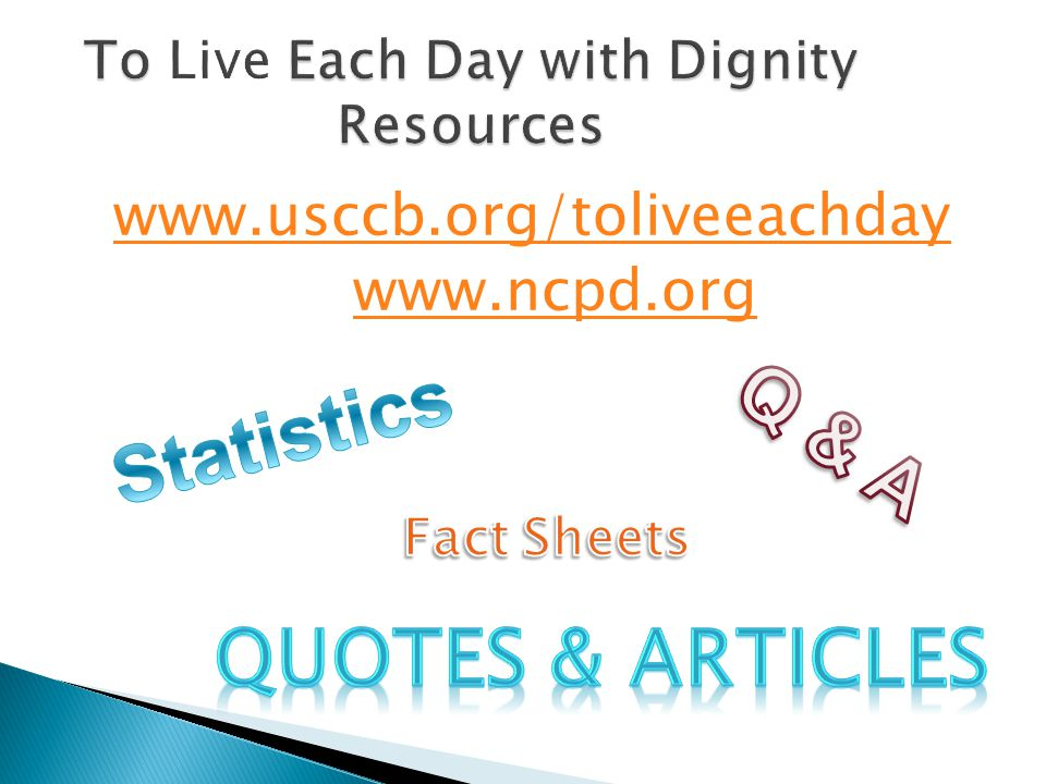 To Each Day with Dignity Resources To Live Each Day with Dignity Resources