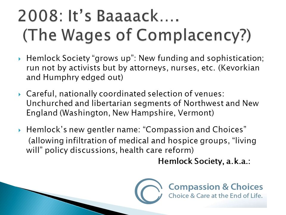  Hemlock Society grows up : New funding and sophistication; run not by activists but by attorneys, nurses, etc.
