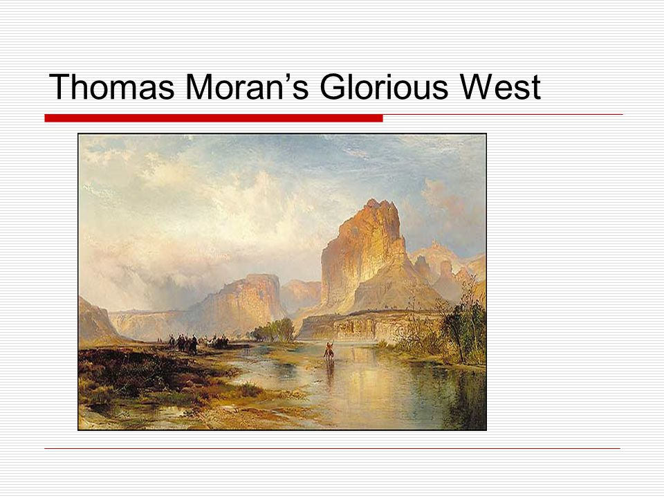 Thomas Moran's Glorious West