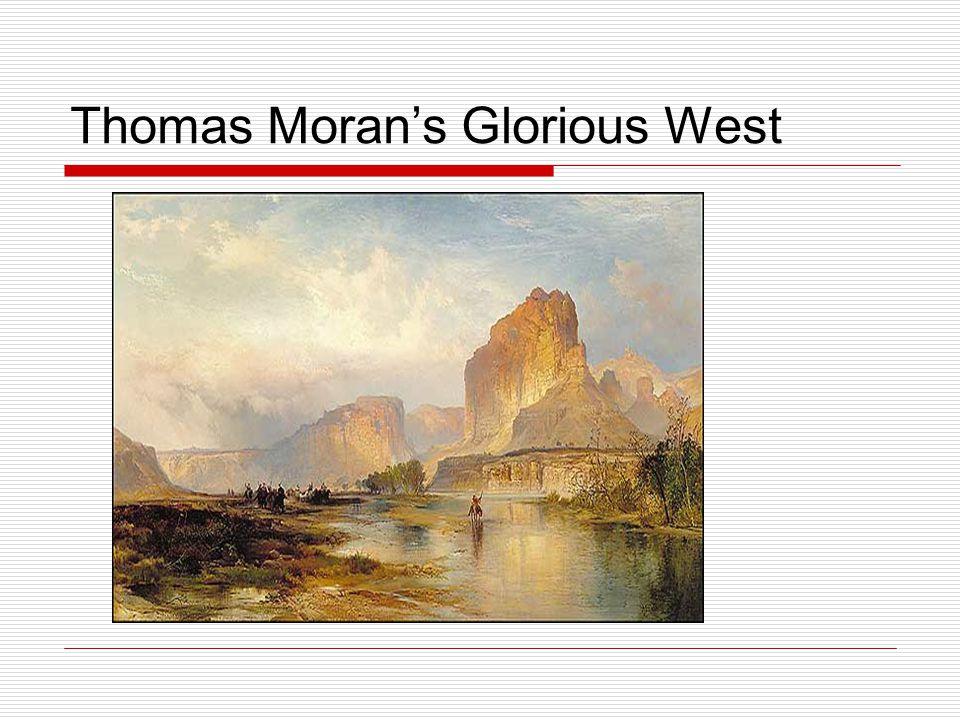 Thomas Moran's Glorious West