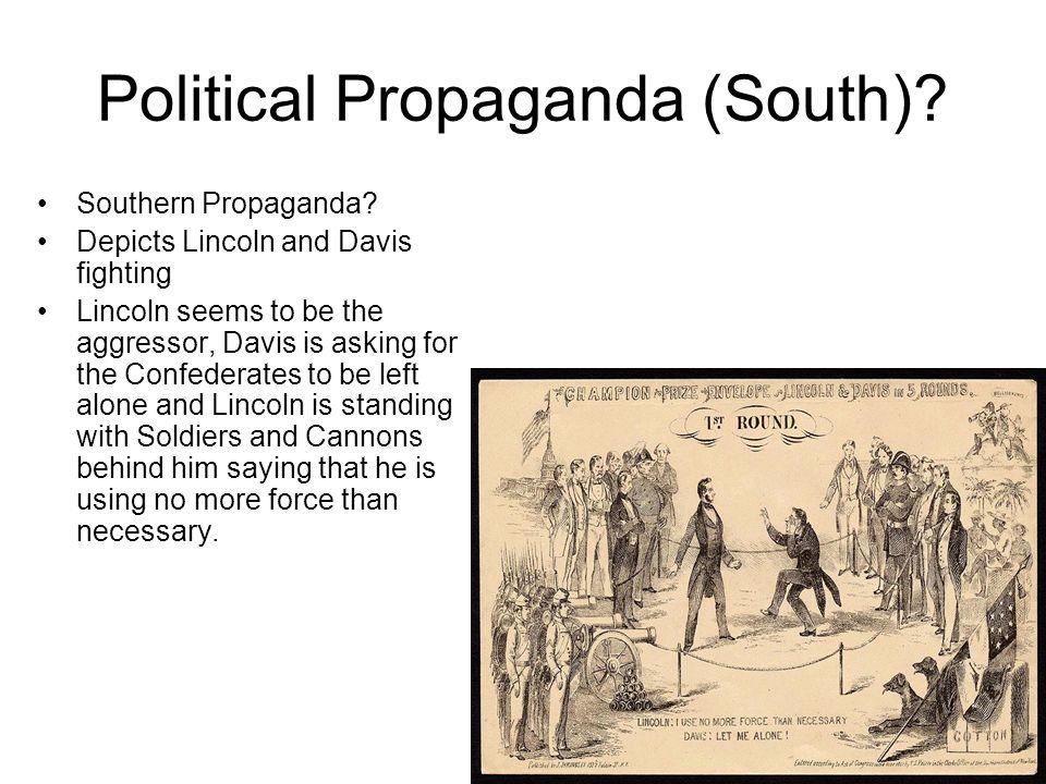 Bibliography http://www.civil- war.ws/propaganda/http://www.civil- war.ws/propaganda/ http://bibliodyssey.blogsp ot.com/2007/08/american -civil-war-envelopes.htmlhttp://bibliodyssey.blogsp ot.com/2007/08/american -civil-war-envelopes.html http://memory.loc.gov/cgi- bin/query/f?cwnyhs:0:./te mp/~ammem_5pYt:http://memory.loc.gov/cgi- bin/query/f?cwnyhs:0:./te mp/~ammem_5pYt: http://www.cornellcollege.