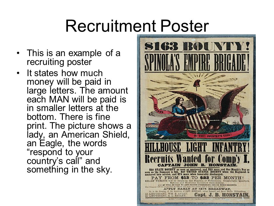 Recruitment Poster This is an example of a recruiting poster It states how much money will be paid in large letters.