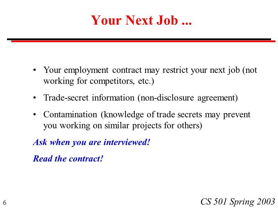 6 CS 501 Spring 2003 Your Next Job...