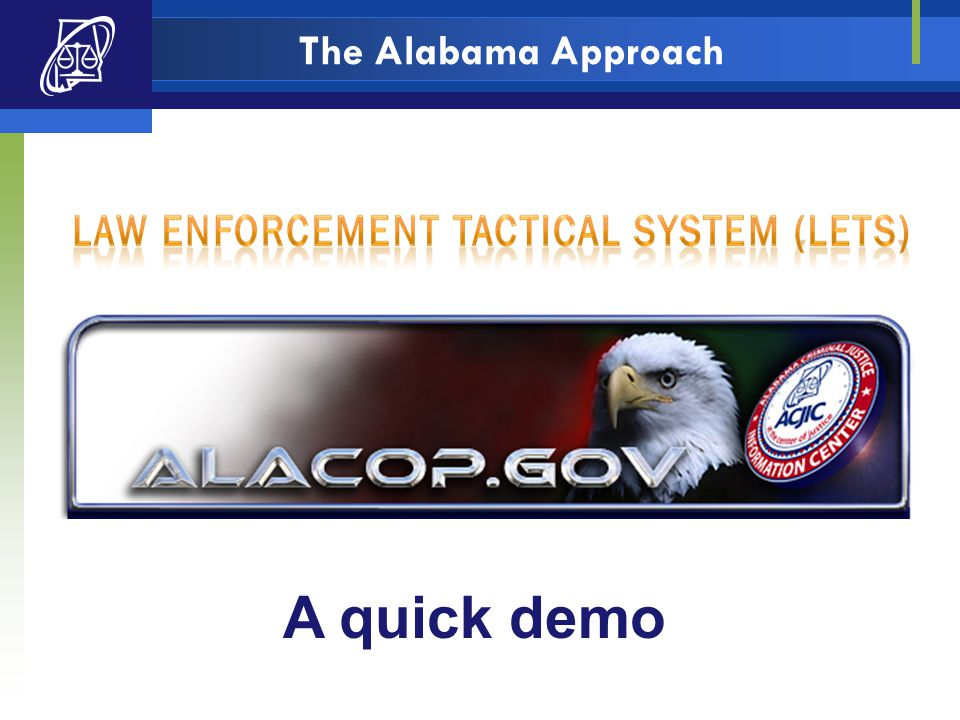 The Alabama Approach A quick demo