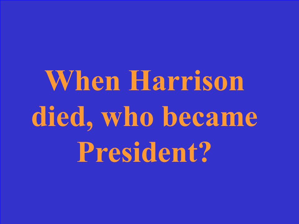 William Henry Harrison, Whigs (20)