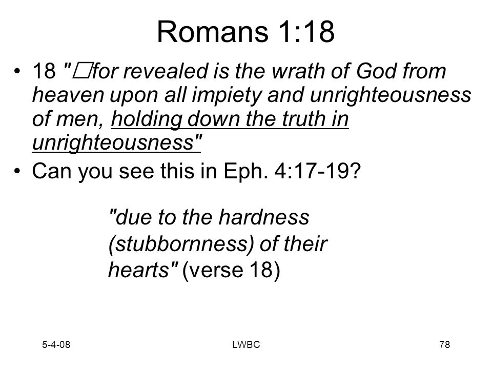 5-4-08LWBC77 Eph. 4Rom.