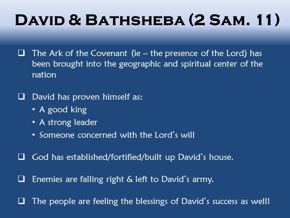 David & Bathsheba (2 Sam.