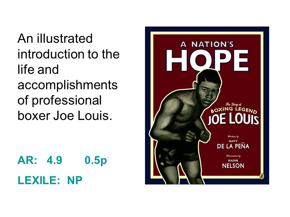 An illustrated introduction to the life and accomplishments of professional boxer Joe Louis.
