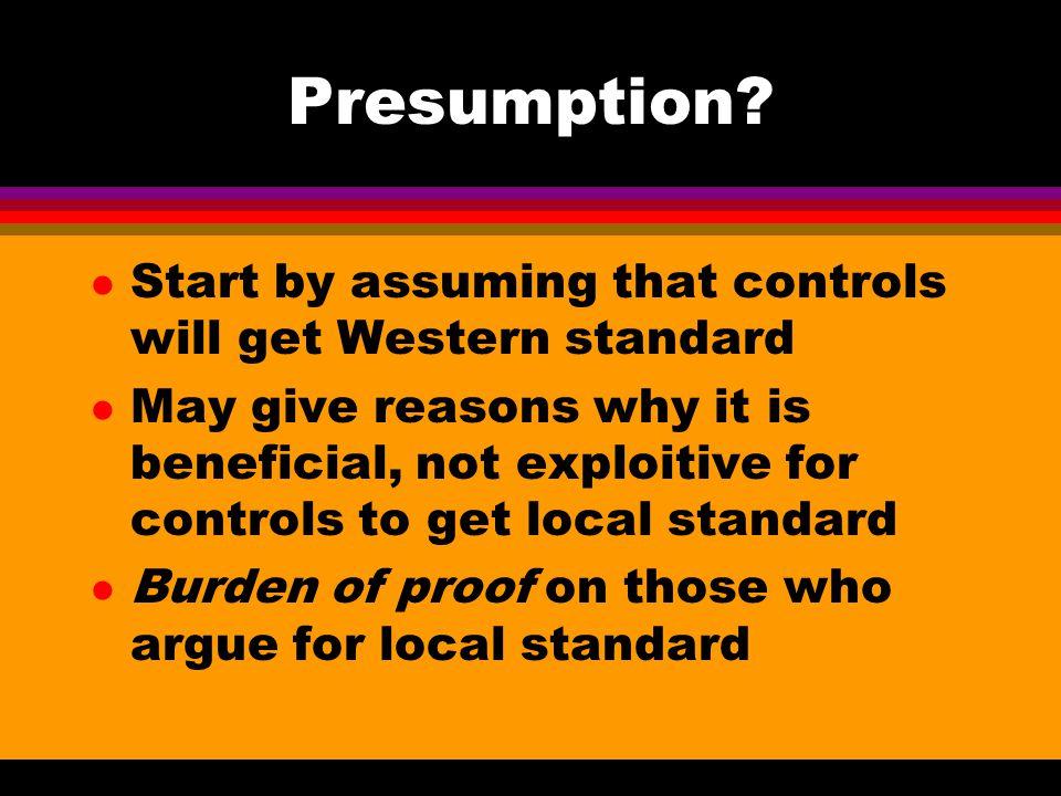 Presumption.