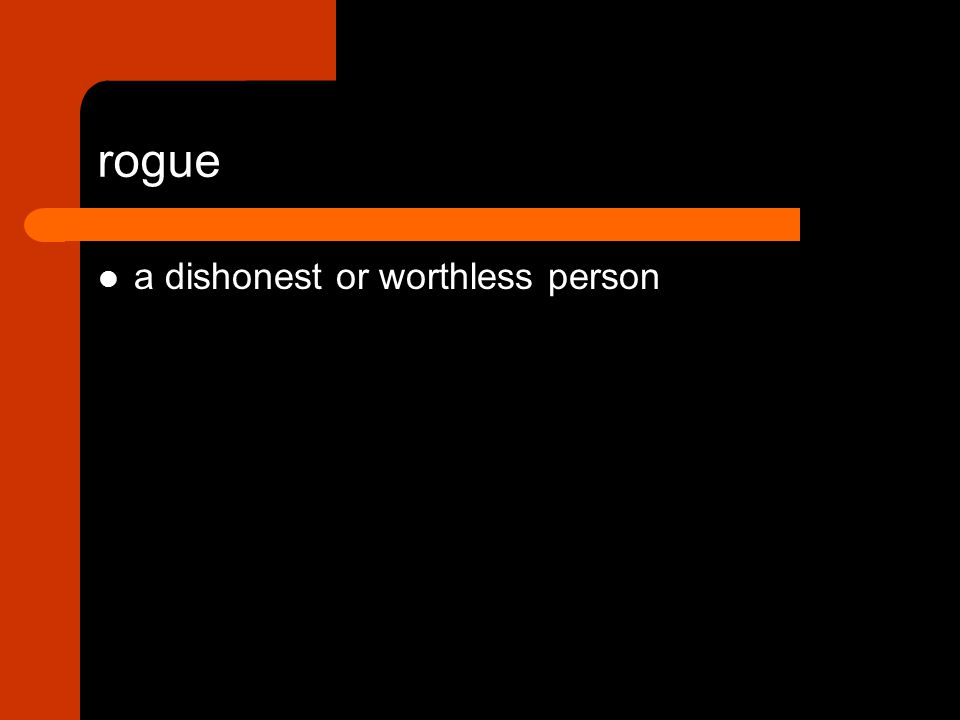 a dishonest or worthless person