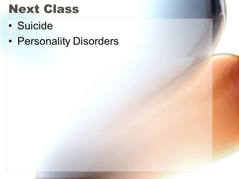 Next Class Suicide Personality Disorders