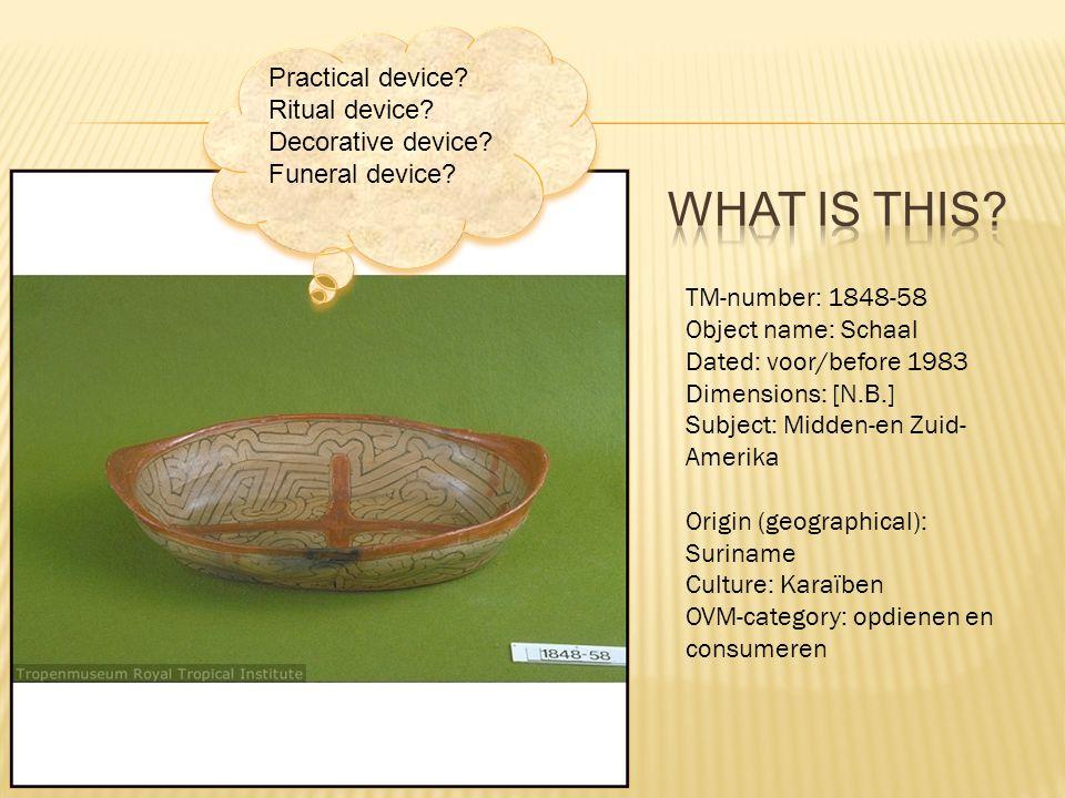 TM-number: 1848-58 Object name: Schaal Dated: voor/before 1983 Dimensions: [N.B.] Subject: Midden-en Zuid- Amerika Origin (geographical): Suriname Culture: Karaïben OVM-category: opdienen en consumeren Practical device.