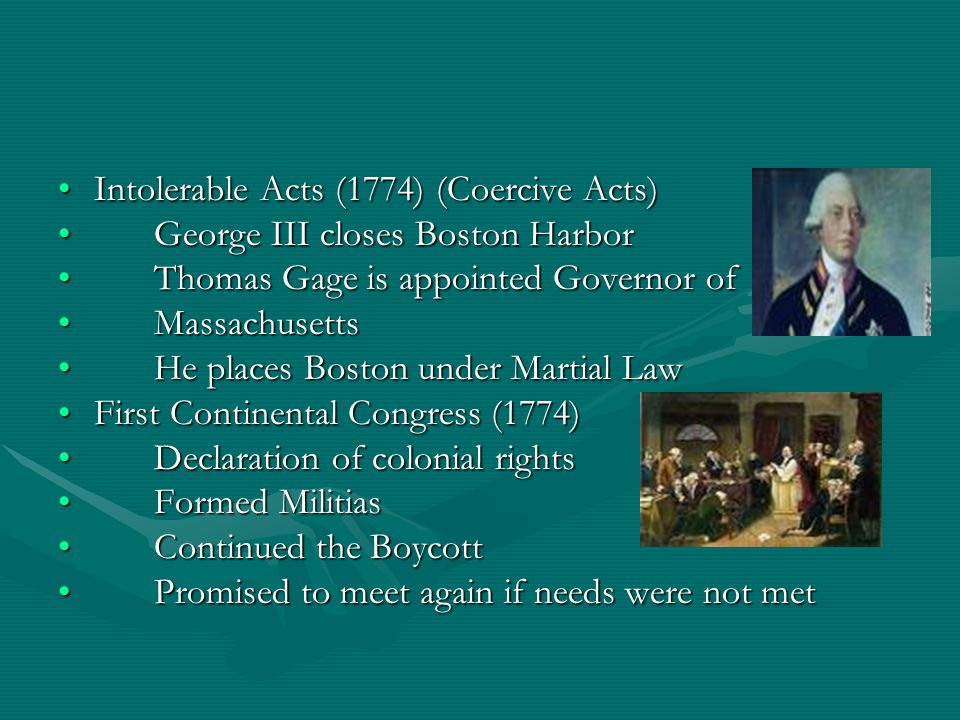 Intolerable Acts (1774) (Coercive Acts)Intolerable Acts (1774) (Coercive Acts) George III closes Boston HarborGeorge III closes Boston Harbor Thomas G