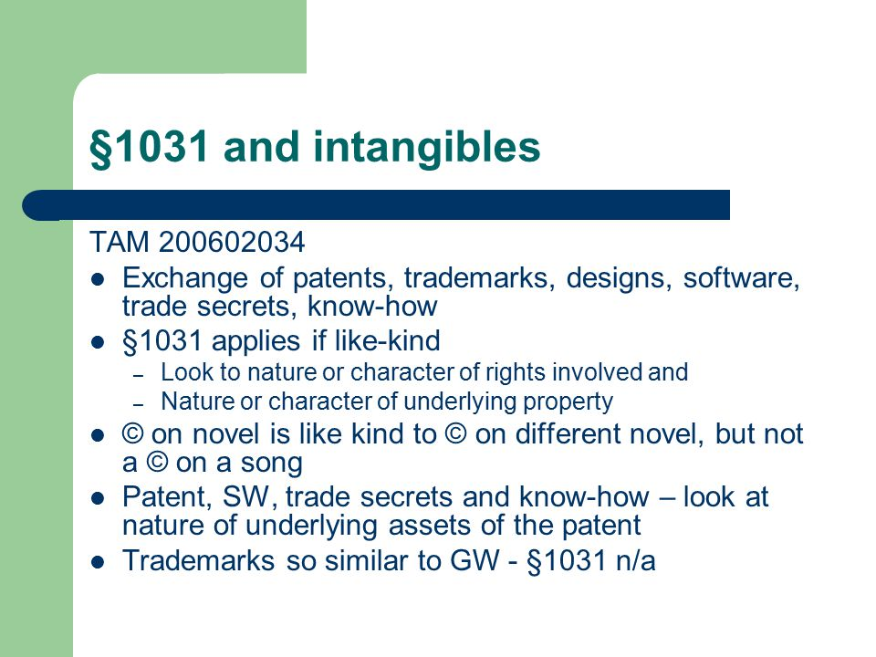 §1033 and copyright infringement damages TAM 200625032 Suit and countersuit involving © infringement and misappropriation of trade secrets T/p reinvested in stock of company with intangibles used in similar way Held - §1033 n/a – © infringement does not involve involuntary interruption in continuity of t/p's investment – Not really a theft because was no permanent loss of the property – And – proceeds must be for loss of property rather than loss of profits