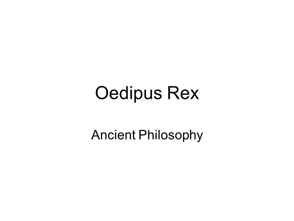 Oedipus Rex Ancient Philosophy