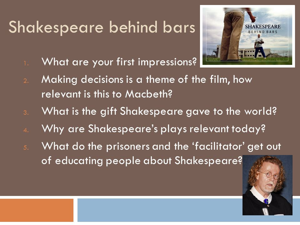 Shakespeare behind bars 1. What are your first impressions.