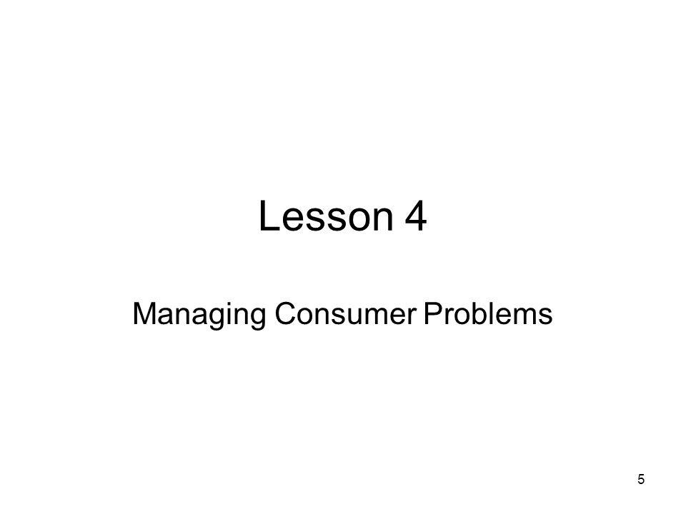 5 Lesson 4 Managing Consumer Problems
