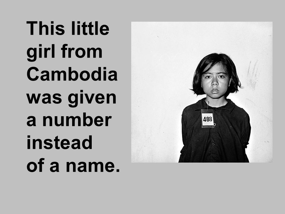 This little girl from Cambodia was given a number instead of a name.