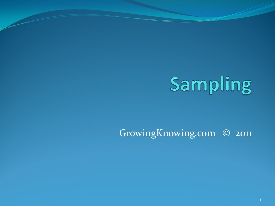 GrowingKnowing.com © 2011 1