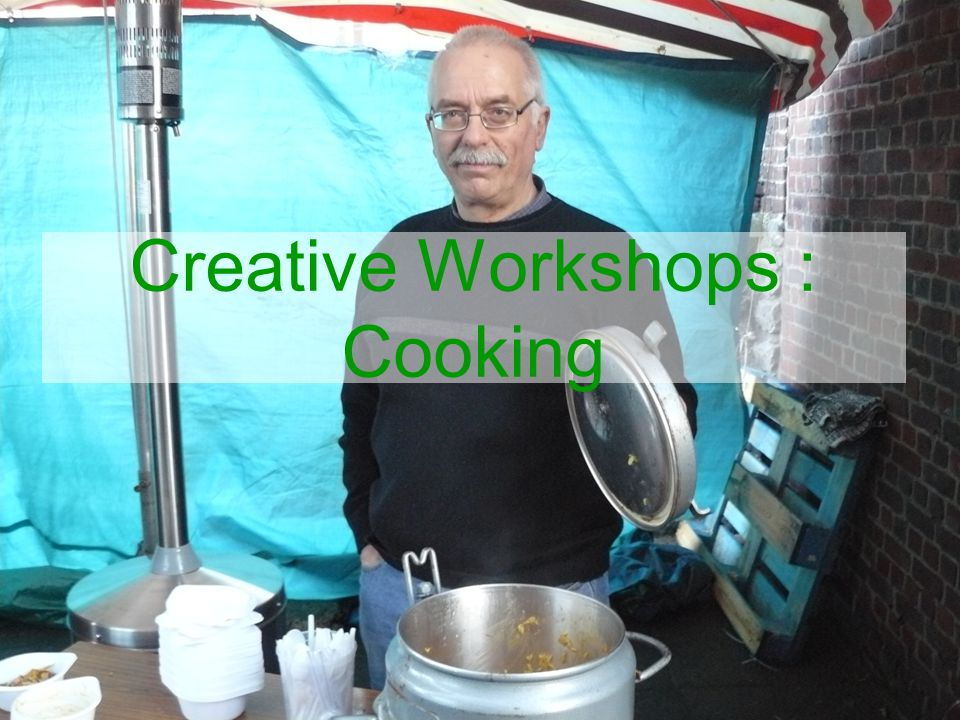 Creative Workshops : Cooking