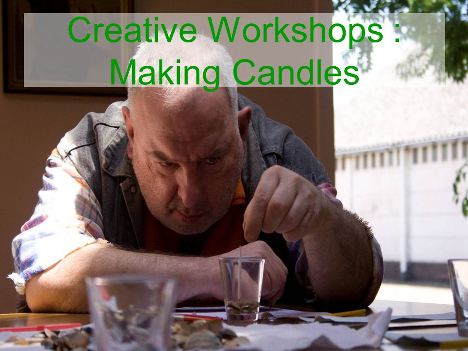 Creative Workshops : Making Candles