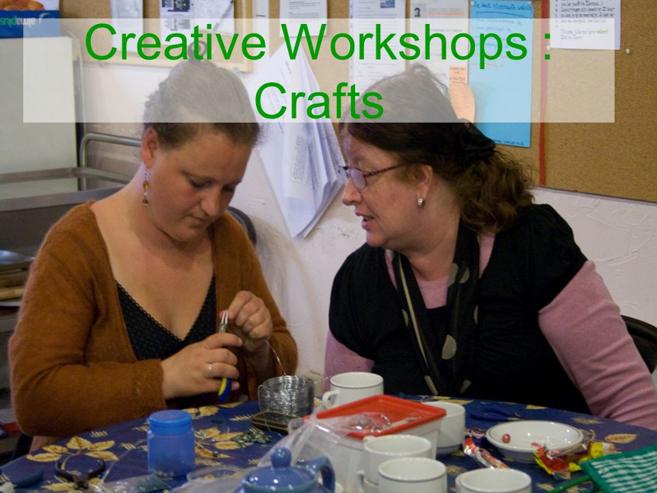 Creative Workshops : Crafts
