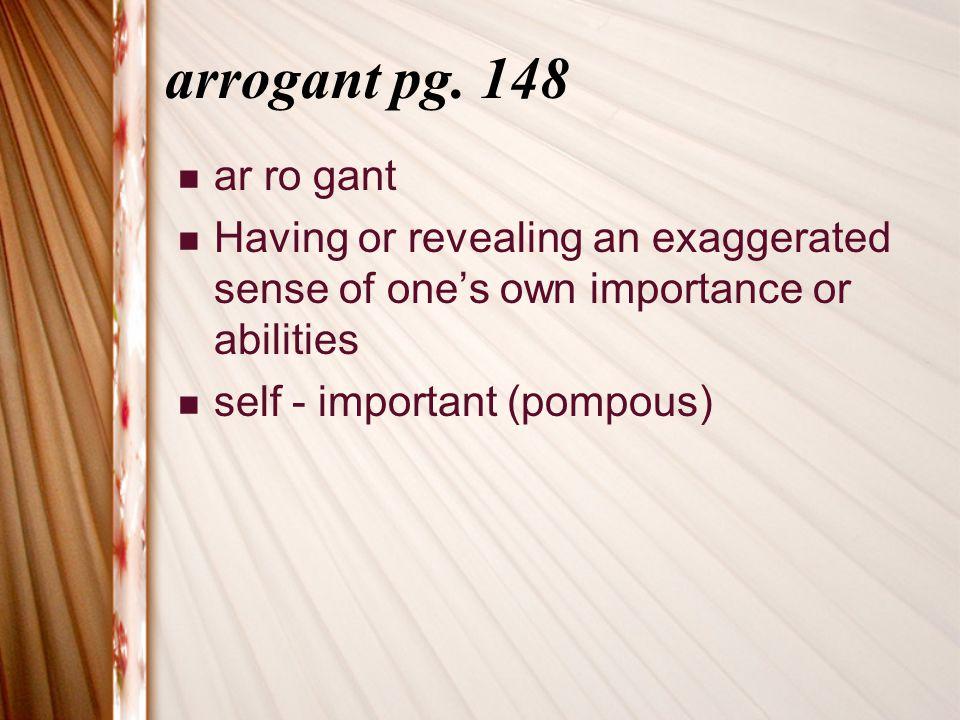 arrogant pg.
