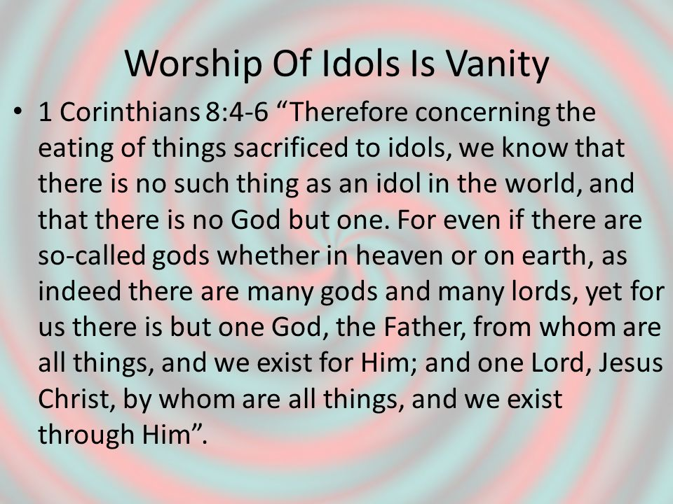 Worship Of Jesus Can Be Vanity Matthew 15:8,9 This people honors Me with their lips, but their heart is far away from Me.