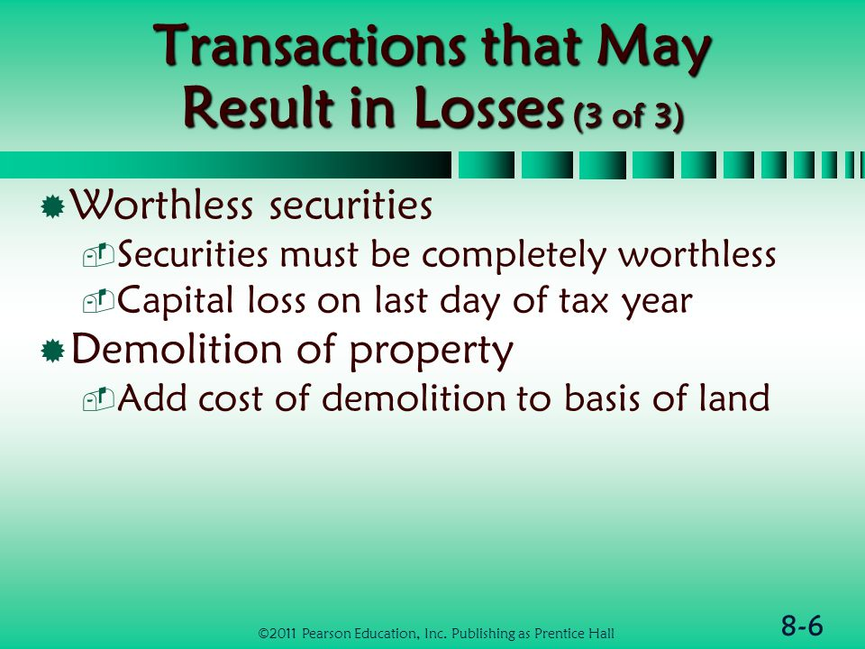 8-27 Casualty Gains & Losses Attributable to Business & Investment Property  Net casualty loss on business property or investment property used to generate rents or royalties is a for AGI deduction  Losses on other investment property are miscellaneous itemized deductions NOT subject to 2% of AGI floor  If property held <1yr, treat as ordinary ©2011 Pearson Education, Inc.