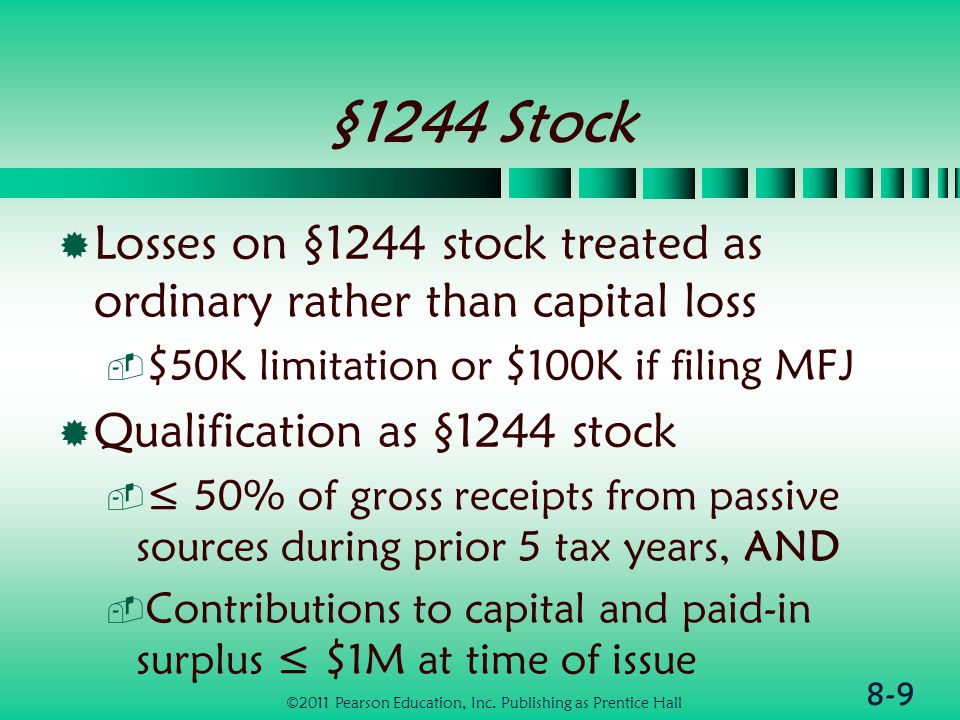8-30 Bad Debts (2 of 2)  Recovery of bad debts  Income in year of recovery to extent benefit received from loss  Deposits in insolvent financial institutions ©2011 Pearson Education, Inc.