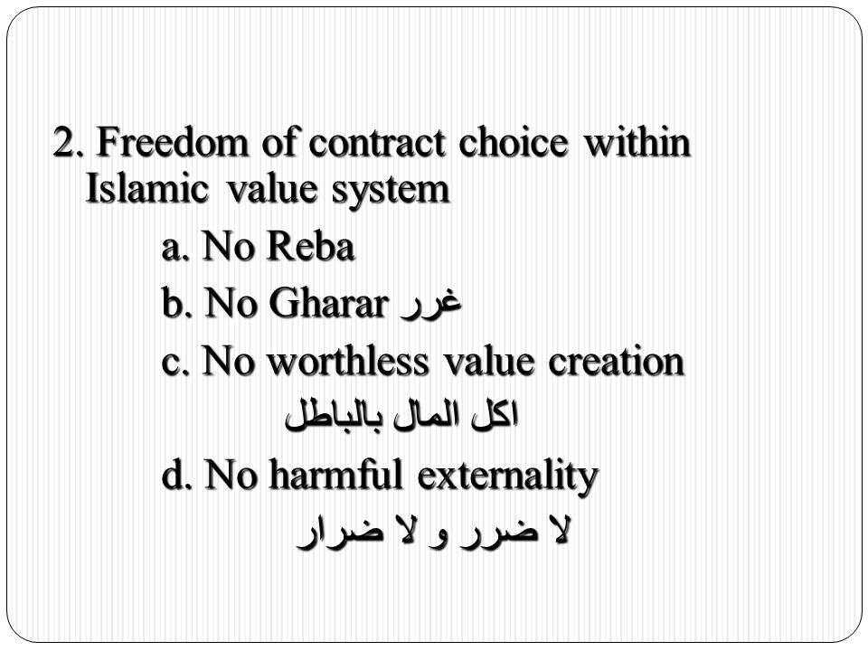 2. Freedom of contract choice within Islamic value system a.