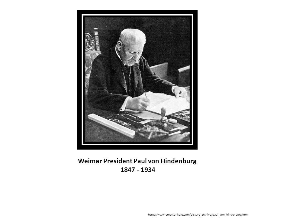 Weimar President Paul von Hindenburg 1847 - 1934 http://www.emersonkent.com/picture_archive/paul_von_hindenburg.htm