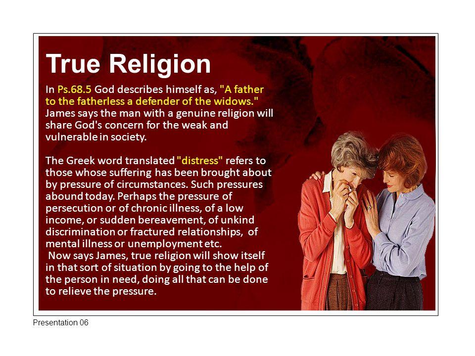 True Religion In Ps.68.5 God describes himself as,